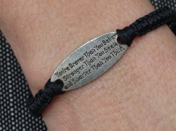 You're braver than you believe, stronger than you seem and smarter than you think bracelet