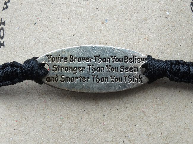 You're braver than you believe, stronger than you seem and smarter than you think bracelet - detail