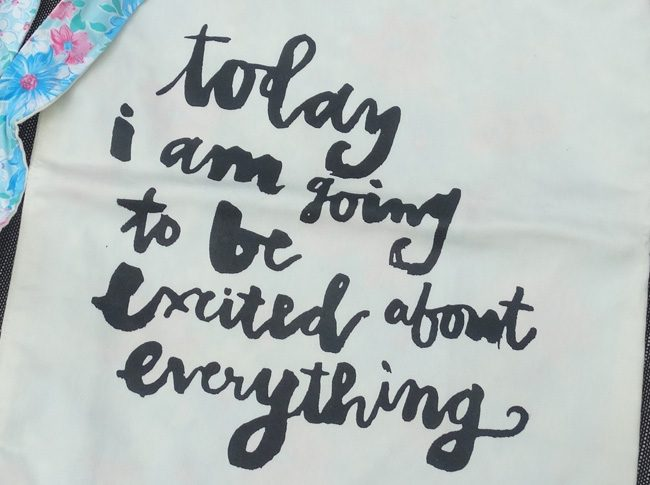 Today I am going to be excited about everything - Tote bag 1 strap