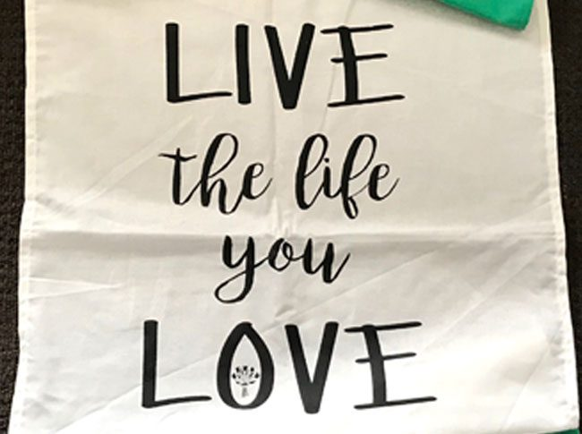 Tea Towel - live the life you love
