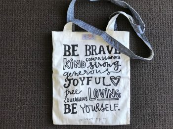Tote bags - be brave